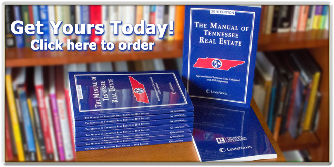 2016 Manual of Tennessee Real Estate Order Link